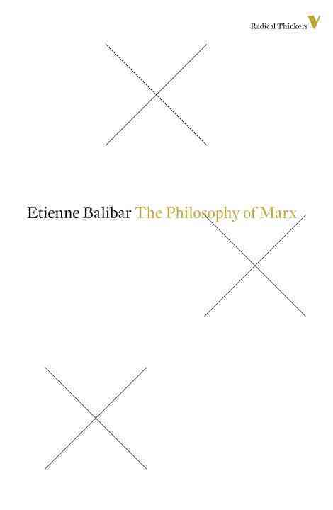 The Philosophy of Marx By Balibar, Etienne